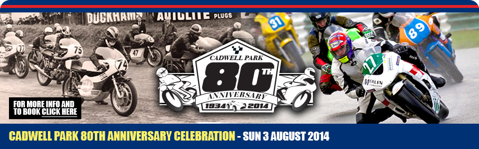Cadwell Park 80th Anniversary Celebration